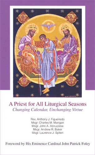 PRIEST FOR ALL LITURGICAL SEASONS