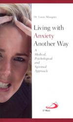 LIVING WITH ANXIETY ANOTHER WAY<br>(Please choose Sales Catalog for Shipping Charge)