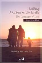 BUILDING A CULTURE OF THE FAMILY<br>(Please choose Sales Catalog for Shipping Charge)