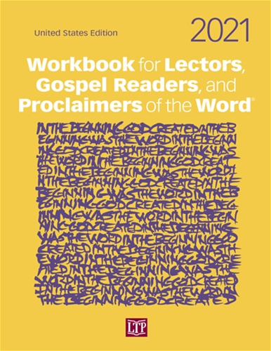 WORKBOOK FOR LECTORS, GOSPEL READERS, AND PROCLAIMERS OF THE WORD 2021<BR>United States Edition