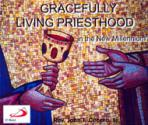 GRACEFULLY LIVING PRIESTHOOD IN THE NEW MILLENNIUM