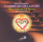 EL CAMINO QUE LLEVA A LA CRUZ - CD<br>(Please choose Sales Catalog for Shipping Charge)