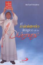 EL MINISTERIO LITURGICO DE LO DIACONOS<br>(Please choose Sales Catalog for Shipping Charge)